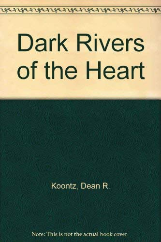 Dark Rivers of the Heart (MM to TR Promotion) 0345419464 Book Cover