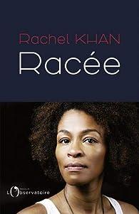 Racée par Rachel Khan