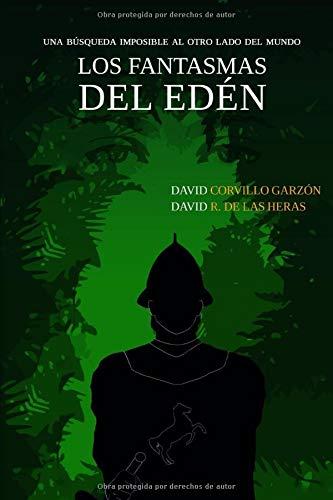 Los fantasmas del Edén: Una búsqueda imposible al otro lado del mundo