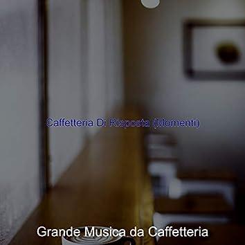 Caffetteria Di Risposta (Momenti)