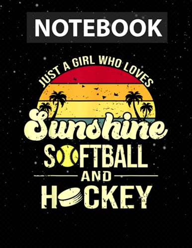 Just A Girl Who Loves Sunshine Softball Hockey Notebook Journal Line/ 130 Pages / Large 8.5''x11''