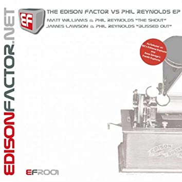 The Edison Factor vs Phil Reynolds EP