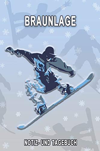 Braunlage - Notiz- und Tagebuch: Winterurlaub in Braunlage. Ideal für Skiurlaub, Winterurlaub oder Schneeurlaub.  Mit vorgefertigten Seiten und freien ... Notizbuch oder als Abschiedsgeschenk