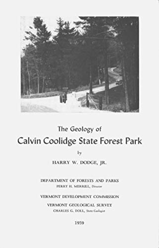 """The Abridged Version of """"The Geology of Calvin Coolidge State Forest"""" by Harry W. Dodge (English Edition)"""