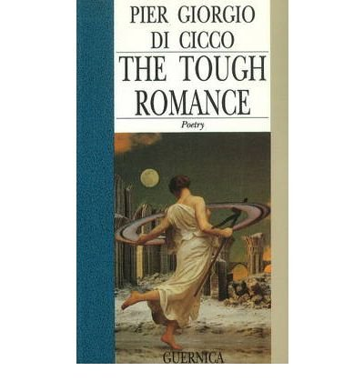[ THE TOUGH ROMANCE BY CICCO, PIER GIORGIO DI](AUTHOR)PAPERBACK