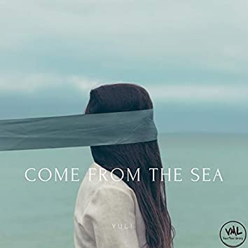 Come from the sea