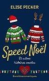 Speed Noël: Et autres histoires courtes