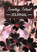 """Sunday School Journal: Church Notes, Sermon Notebook Journal, Sunday School Scriptures Reference Record Note, Christian Message Notebooks, Bible Study ... 7"""" x 10"""" with 110 (Sunday School Notes)"""