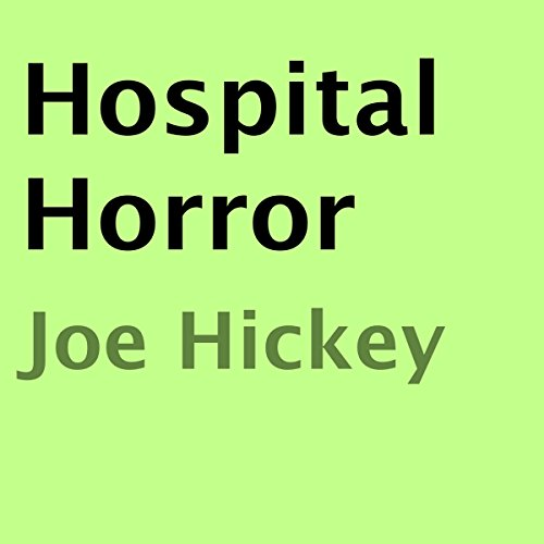Hospital Horror audiobook cover art