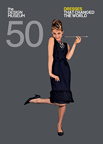 Fifty Dresses that Changed the World: Design Museum Fifty (English Edition)