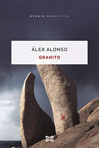Granito (EDICIÓN LITERARIA - NARRATIVA E-book) (Galician Edition)