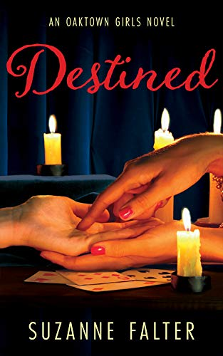 Book: Destined (Oaktown Girls Book 3) by Suzanne Falter