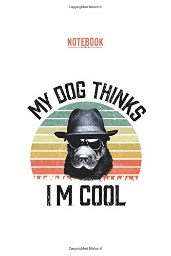 """My Dog Thinks I'm Cool Vintage Notebook: Lined Journal Notebook for Dog Lovers, Pet Dog Owners, Animal Rescue , 110 lined pages 6"""" x 9"""" , vintage mat cover/ Dog Lovers Notebook for Men & Women"""