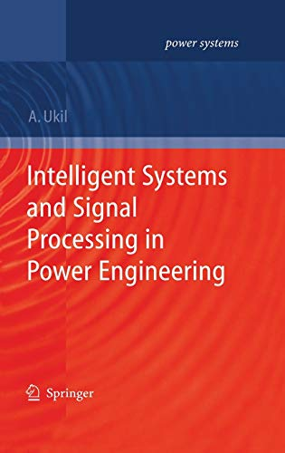 Intelligent Systems and Signal Processing in Power Engineering (Power Systems)