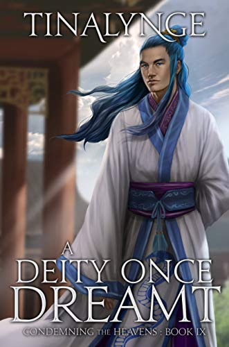 A Deity Once Dreamt (Condemning the Heavens Book 9) (English Edition)