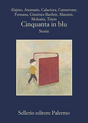 Cinquanta in blu: Storie
