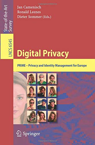 Digital Privacy: PRIME - Privacy and Identity Management for Europe