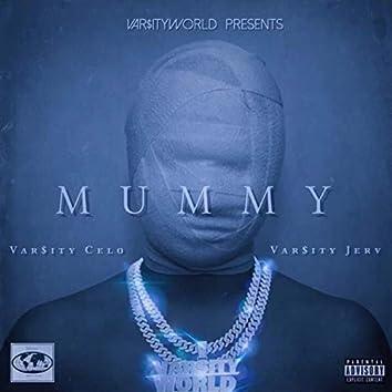 Mummy (feat. Varsity Jerv)