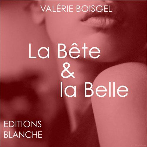 La Bête et La Belle audiobook cover art