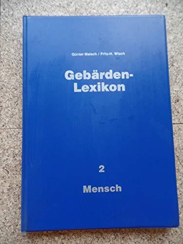 Gebärden-Lexikon, Band 2, Mensch