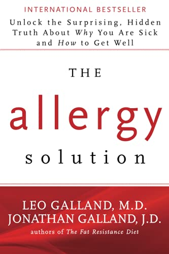 Compare Textbook Prices for The Allergy Solution: Unlock the Surprising, Hidden Truth about Why You Are Sick and How to Get Well Reprint Edition ISBN 9781401949419 by Galland M.D., Leo,Galland, Jonathan J.D.