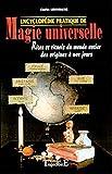 Encyclopédie pratique de magie universelle