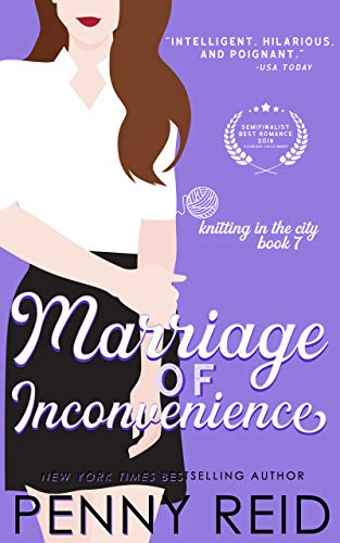 Marriage of Inconvenience: A Marriage of Convenience Romance (Knitting in the City Book 7) (English Edition)