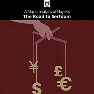 A Macat Analysis of Friedrich Hayek's The Road to Serfdom cover art