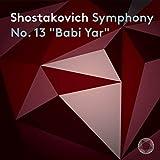 Schostakowitsch: Sinfonie Nr. 13 'Babi Yar'
