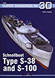 Schnellboot. Type S-38 and S-100: 16056 (Super Drawings in 3D)