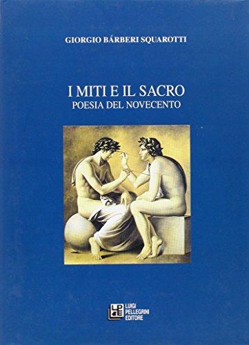 I miti e il sacro. Poesia del Novecento
