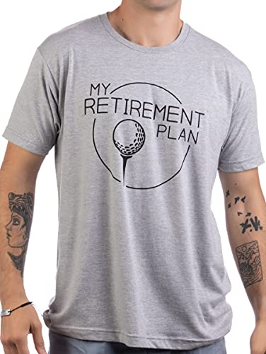 My (Golf) Retirement Plan | Funny Saying Golfing Shirt Golfer Ball Humor for Men T-Shirt- (Adult,XL)