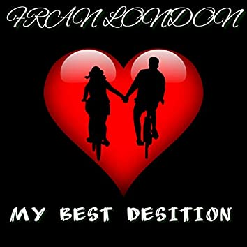 My Best Desition (Uplifting Vocal Trance Love Mix)