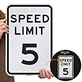 SmartSign'Speed Limit 5 MPH' Sign | 12' x 18' 3M Engineer Grade Reflective Aluminum