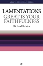WCS Lamentations: Great Is Your Faithfulness (Welwyn Commentary Series)