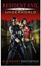 [(Resident Evil: Underworld)] [Author: S. D. Perry] published on (October, 2012)