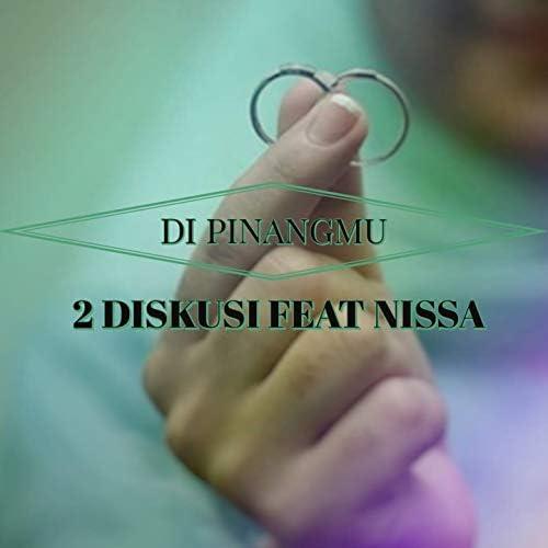 2 Diskusi feat. Nissa