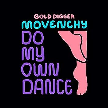 Do My Own Dance