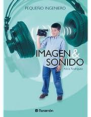 Imagen & sonido (Pequeño ingeniero)