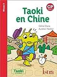 Taoki et compagnie CP - Taoki en Chine - Album - Edition 2020