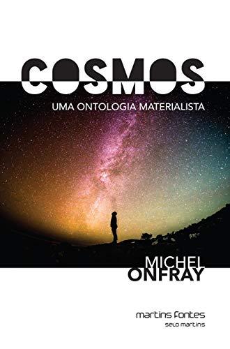 Cosmos: uma Ontologia Materialista