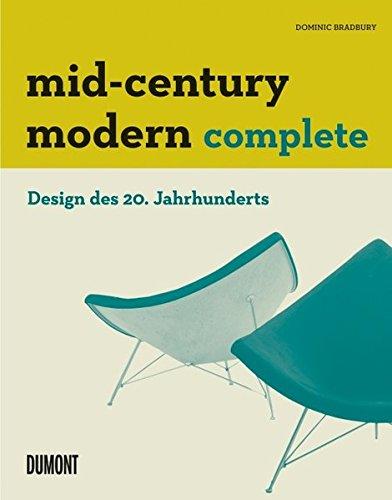 Mid-Century Modern Complete: Design des 20. Jahrhunderts