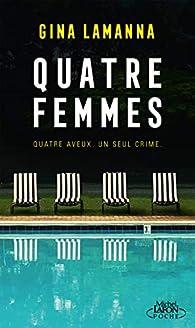 Quatre femmes par Gina Lamanna