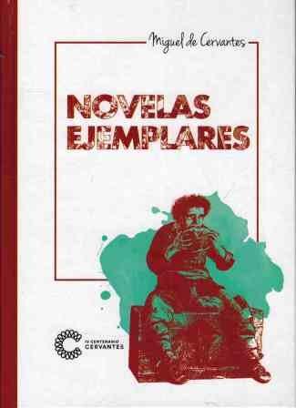 Novelas Ejemplares (Lo mejor de Miguel de Cervantes)