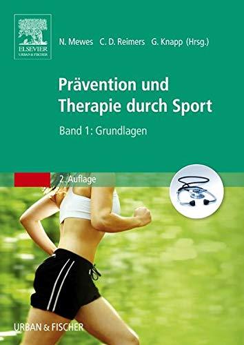 Prävention und Therapie durch Sport, Band 1: Grundlagen