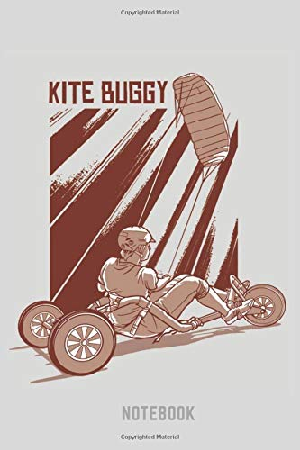Kite Buggy Notebook: Kite Flying Notebook, Planner or Journal | Size 6 x 9 | 104 Lined Pages | Office Equipment, Supplies |Funny Kite Flying Gift Idea for Christmas or Birthday
