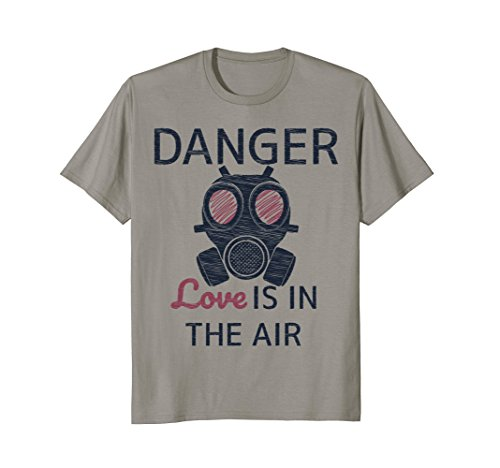 Danger Love Is In The Air Funny Anti-Valentine's Day T Shirt