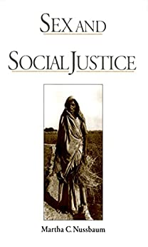 Sex and Social Justice by [Martha C. Nussbaum]