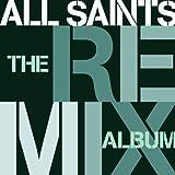 Songtexte von All Saints - The Remix Album