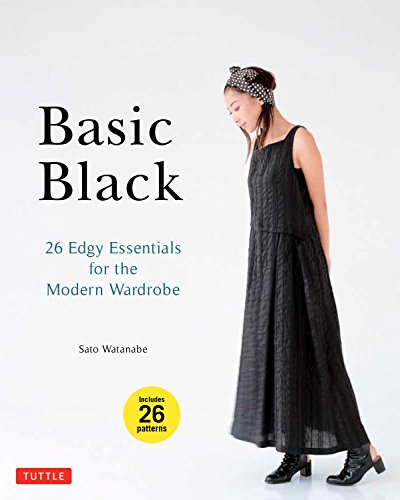 Watanabe, S: Basic Black: 26 Edgy Essentials for the Modern Wardrobe
